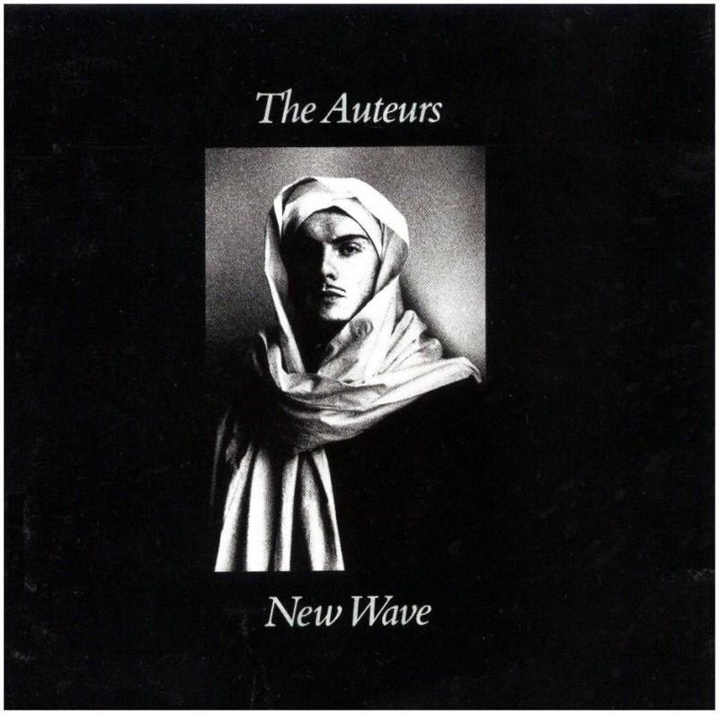 1001 discos que hay que escuchar antes de morir - Página 9 The-auteurs-new-wave