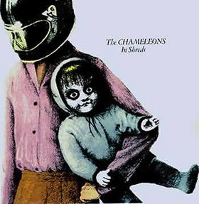 The Chameleons - In Shreds