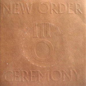 New Order - Ceremony (1)