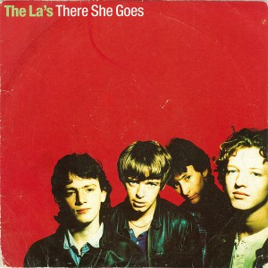 The La's - There She Goes