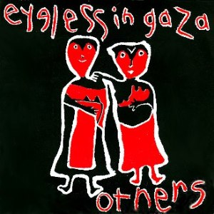 Eyeless In Gaza - Others