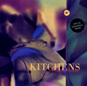 Kitchens Of Distinction - Drive That Fast