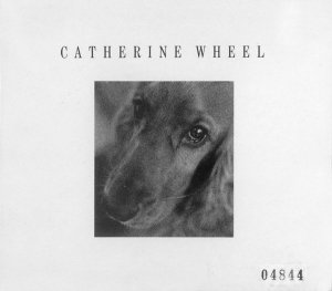 Catherine Wheel - I Want To Touch You (CD)