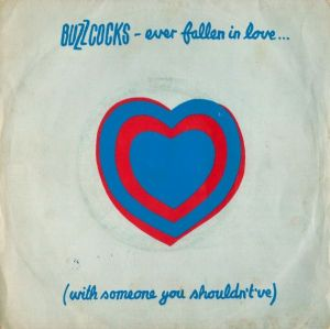 Buzzcocks - Ever Fallen In Love (With Someone You Shouldn't've_)