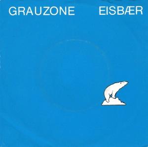 Grauzone - Eisbär (7'')