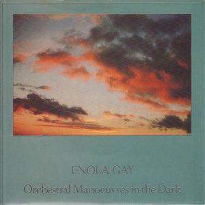 Orchestral Manoeuvres In The Dark - Enola Gay (7'')