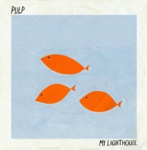 Pulp - My Lighthouse (7'')