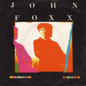 John Foxx - Underpass (7'')