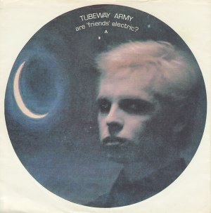 Tubeway Army - Are _Friends_ Electric_ (7'')