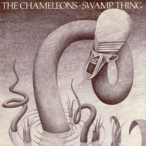 The Chameleons - Swamp Thing (7'')