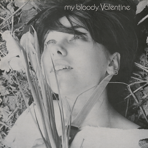 My Bloody Valentine - You Made Me Realise (12'')