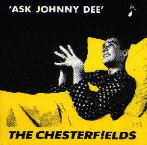 The Chesterfields - Ask Johnny Dee (7'')