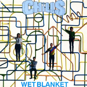 The Chills - Wet Blanket (7'')