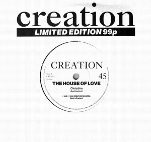 The House Of Love - Christine (7'')