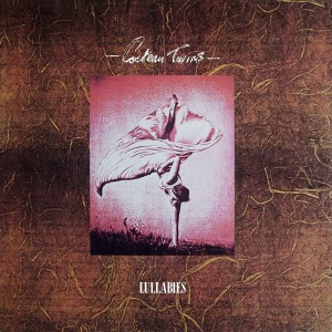 Cocteau Twins - Lullabies (12'')