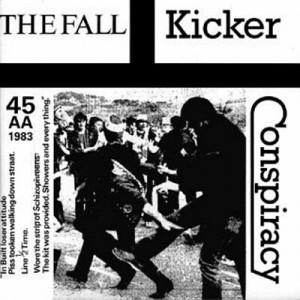 The Fall - Kicker Conspiracy (7'')