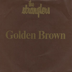 The Stranglers - Golden Brown (7'')