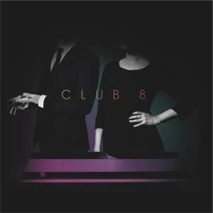 Club 8 - Pleasure (2015)