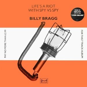 Billy Bragg - Life's A Riot (1983)