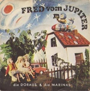 Die Doraus Und Die Marinas - Fred Vom Jupiter (1982)