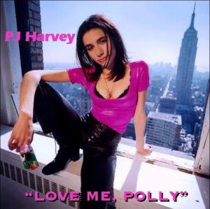 P.J. Harvey - Love Me, Polly (1995)