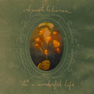 Sparklehorse - It's A Wonderful Life (2001)