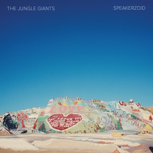 The Jungle Giants - Speakerzoid (2015)