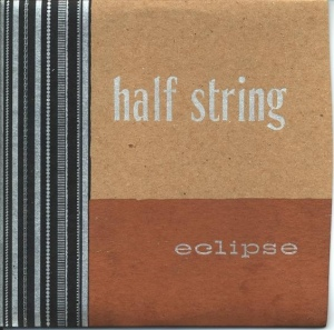 Half String - Eclipse (Independent Project Records, 1993)