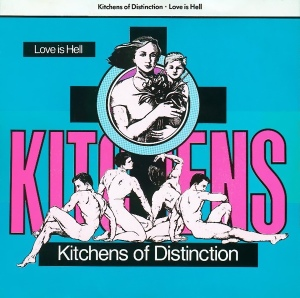 Kitchens Of Distinction - Love Is Hell (One Little Indian Records, 1989)